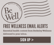 Berkeley Wellness Email Alerts Signup